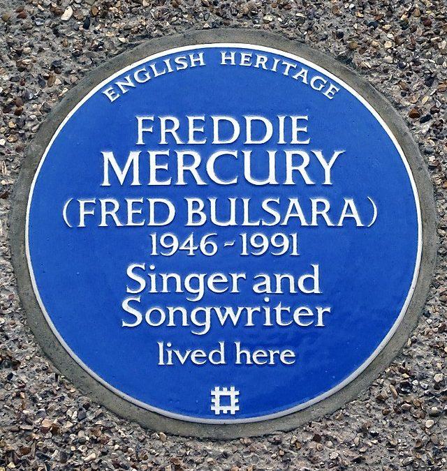 Freddy Mercury (Fred Bulsara) 1946 – 1991 Blue Plaque